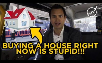 WHY I BELIEVE BUYING A HOUSE RIGHT NOW IS STUPID